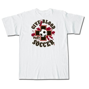 Give Blood Soccer Short Sleeve T-Shirt (White)