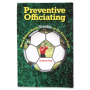 Preventative Officiating by Randy Vogt