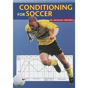 Conditioning for Soccer by Dr. Raymond Verheijen