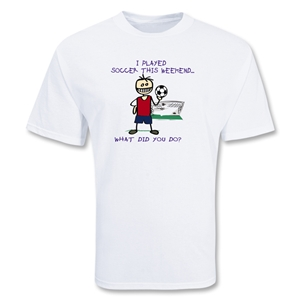 I Played Soccer T-Shirt (Boy)