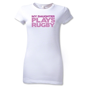My Daughter Plays Rugby Junior Women's T-Shirt (White)