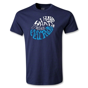 I Have What It Takes Youth T-Shirt (Navy)