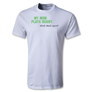 My Mom Plays Rugby Youth T-Shirt (White)