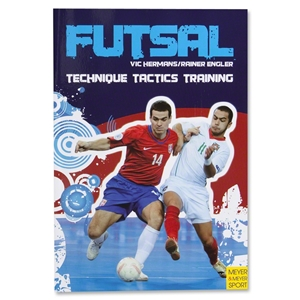 Futsal Technique, Tactics, Training Book