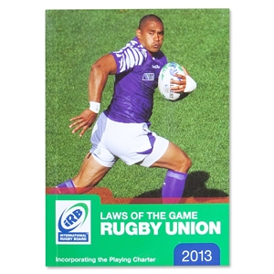Official iRB 2013 Laws of the Game, Rugby Union
