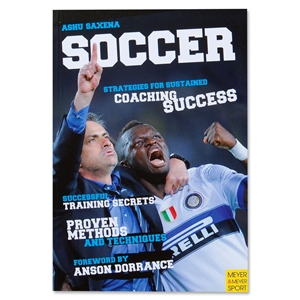 Soccer Strategies for Sustained Soccer Coaching Success Book