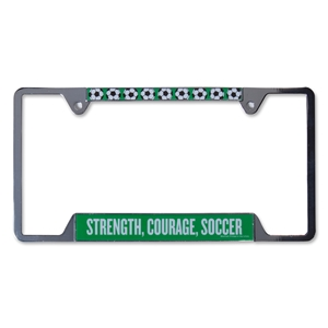 Strength, Courage, Soccer License Plate Frame