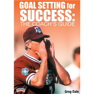 Goal Setting for Success The Coach's Guide DVD