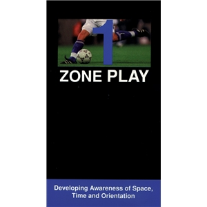 Zone Play-Part 1 Developing Awareness of Space, Time and Orientation DVD