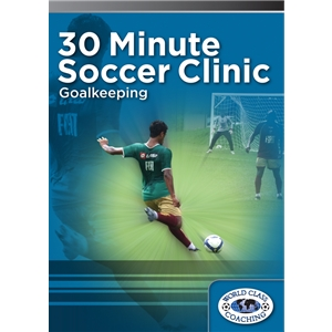 30 Minute Soccer Clinic Goalkeeping DVD