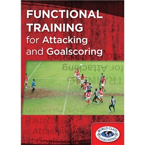 Functional Training for Attacking and Goalscoring DVD
