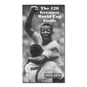 120 World Cup Goals Video