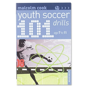 101 Youth Soccer Drills Ages 7-10