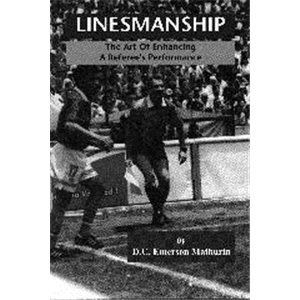 Linesmanship An Instructional Manual for the Assistant Referee