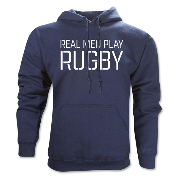 Real Men Play Rugby Hoody