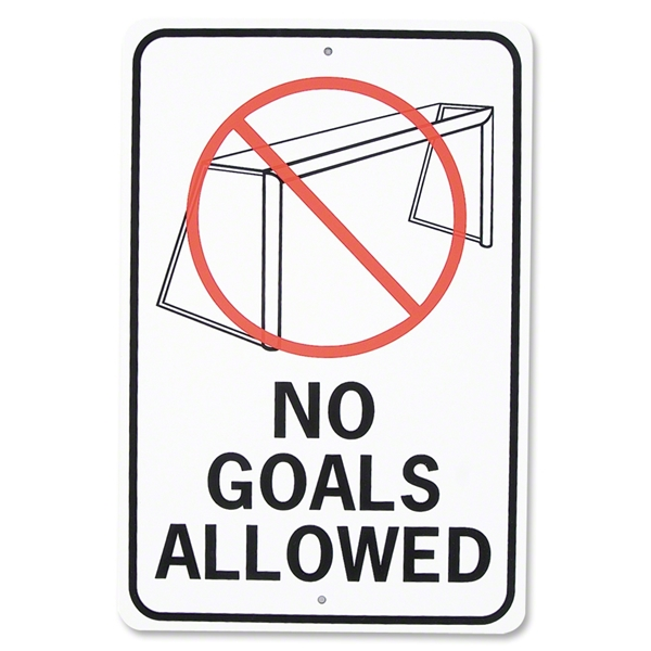 No Goals Allowed Sign