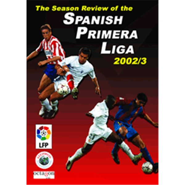 The Season Review of the Spanish Primera Liga '02 -'03 DVD