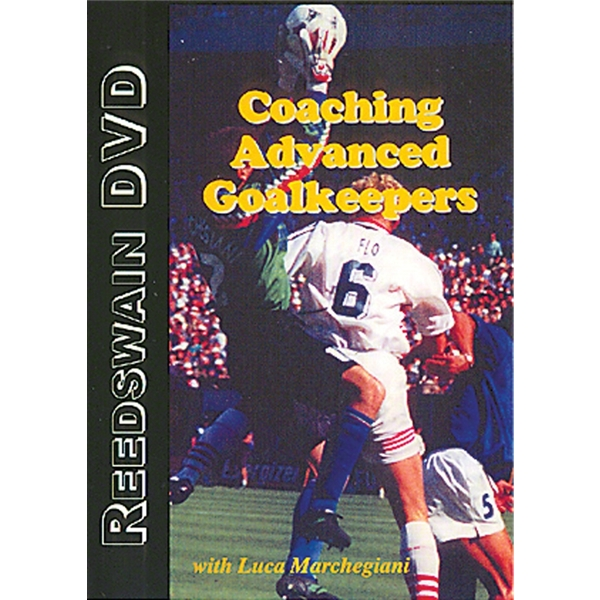 Coaching Advanced Goalkeepers DVD