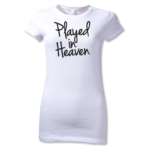 Played in Heaven Junior Women's T-Shirt