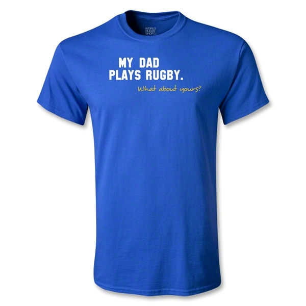 My Dad Plays Rugby Youth T-Shirt (Royal)