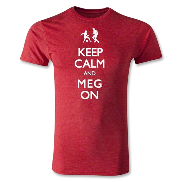 Keep Calm and Meg On Men's Fashion T-Shirt (Heather Red)