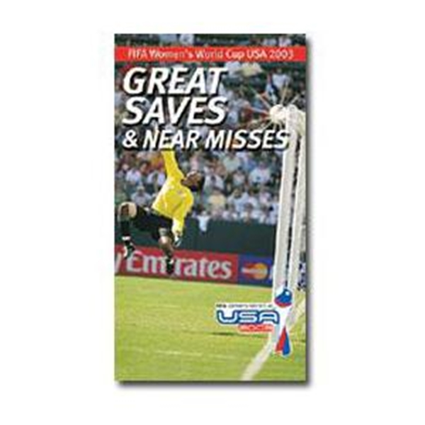 Saves and Near Misses of FIFA WWC 2003 DVD