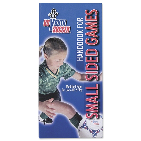 US Youth Soccer Handbook for Small Sided Games