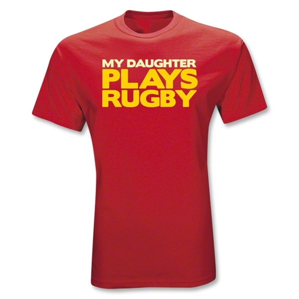 My Daughter Plays Rugby T-Shirt (Red)