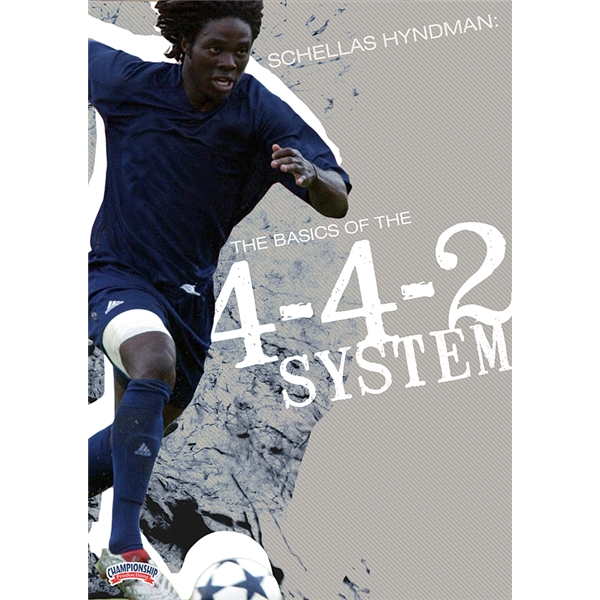 Schellas Hyndman The Basics of the 4-4-2 DVD