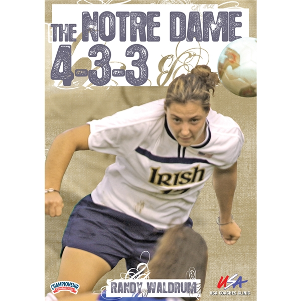 Randy Waldrum The Notre Dame 4-3-3 DVD