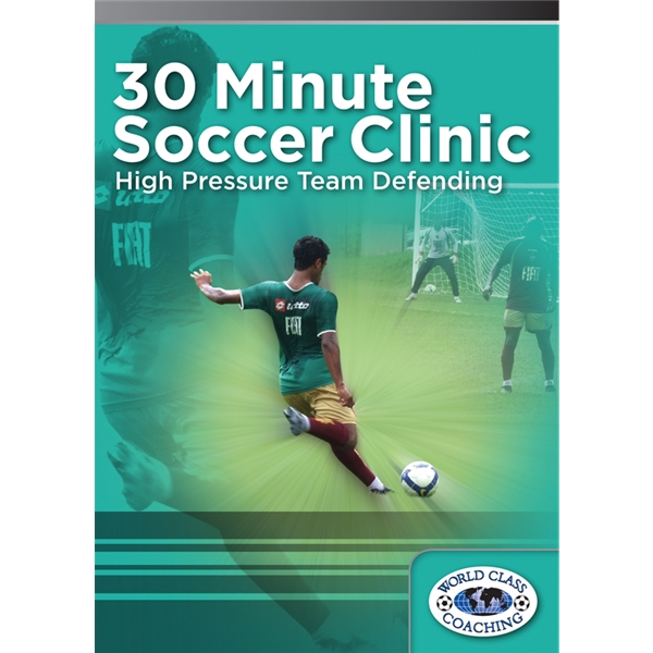 30 Minute Soccer Clinic High Pressure Team Building DVD