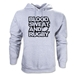 Blood Sweat and Rugby Hoody