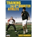 Training the 4th Quarter Athlete DVD